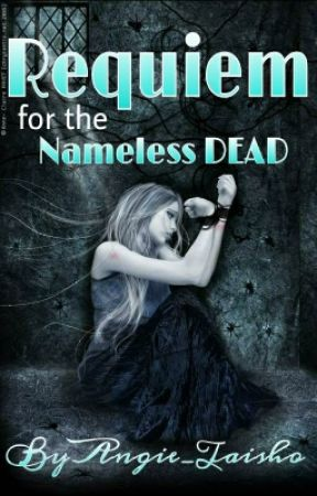 Requiem for the Nameless Dead by Taishou_Angie
