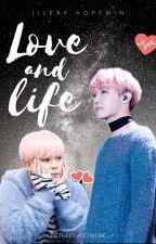 LoveAndLife - HopeMin / JiHope by JileryHopemin