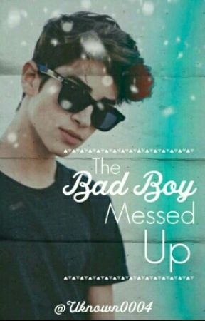 The Bad Boy Messed Up by uknown0004