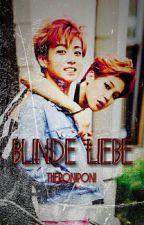 Blinde Liebe - BTS Jikook ff by theroniponi