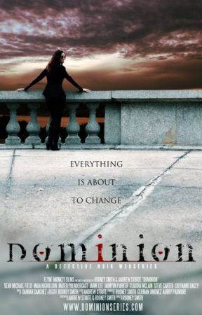 Dominion by RodneyVSmith