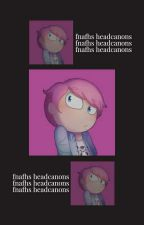 Headfanons: FNAFHS by ughstarlord