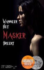 Wanneer het masker breekt by Riez-_-
