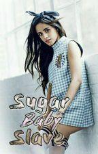 Sugar Baby Slave by Lollyne