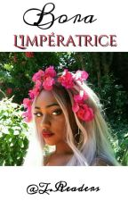 Bora |《L'impératrice》. by DolceVita__