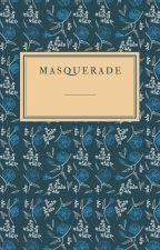 Masquerade 🎭 {A Penderry's Bizzare Fanfic} by XDarkXEnergy