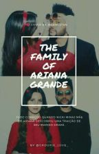 The Family Of Ariana Grande by groupie_love_