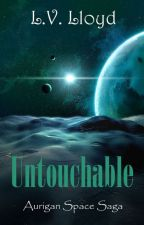 Untouchable (Watty 2012 Awards Finalist - LGBT) by elveloy