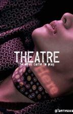 Theatre | KTH by Taemeaway