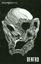 Dentro by Giamp93