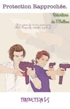 Protection rapprochée. - Traduction LARRY. S. by ArizonaLazer