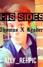 His Sides (Thomas Sanders X Reader) by Ally_Rehpic