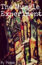 The Muggle Experiment ~ Draco Malfoy by MeganLuvsU
