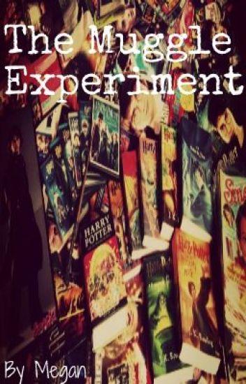 The Muggle Experiment ~ Draco Malfoy