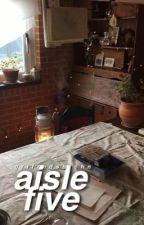 aisle five » hemmings a.u. by grlfrndsbtchn