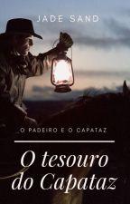O Tesouro do Capataz (Degustação - Está completo na Amazon) by leitorbrasil