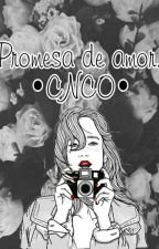 Promesa de Amor [Terminada]  by _pamelaa