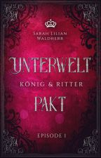 Unterweltpakt - König und Ritter by Saveija