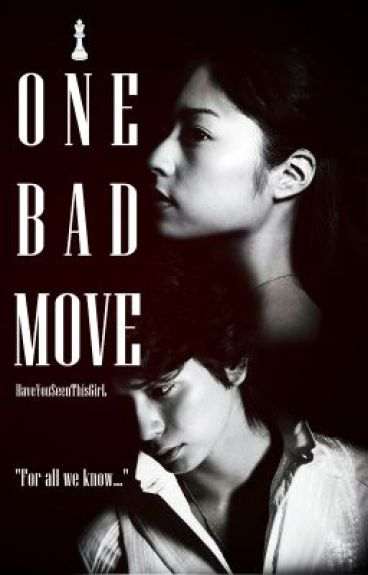 One Bad Move (Memo Clarkson's Story) by HaveYouSeenThisGirL