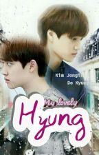My Lovely Hyung![HIATUS ] by Kaisoo_Promise_Land