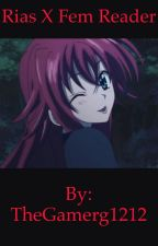 Chaos Dragon Emperor (Highschool DxD Rias x Female Reader) Book 1 by TheGamerg1212