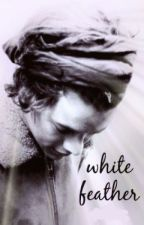 White Feather || Harry Styles [AU] by SophThirteen