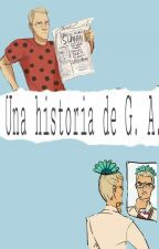 Una Historia De Gabriel A. by MichiMiaw