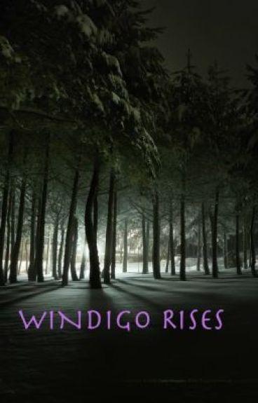 Windigo Rises by ClearAsMud94