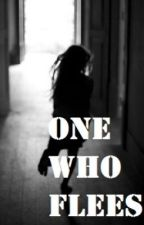 One Who Flees - A Modern Cinderella Story by RubyMadigan