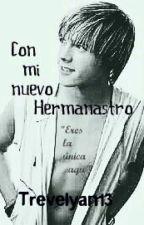 Con mi nuevo Hermanastro by Trevelyan13