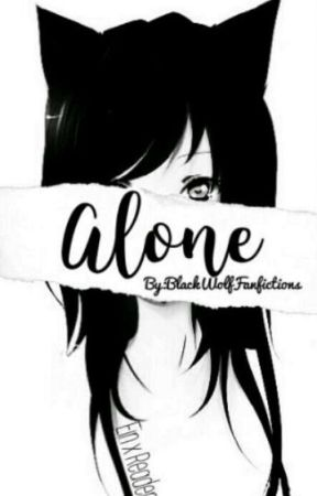 Alone...     |Ein X Reader| by BlackWolfFanfictions