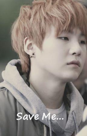 Save Me - Min Yoongi x N/A by y00ngi_namj00n