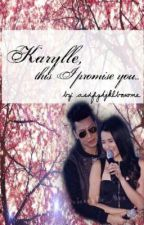 Karylle, this I promise you. by MelbourneSudio