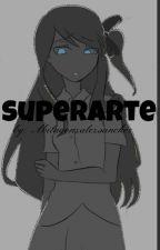Superarte [Segundo Libro] by AnitaGonzalezSanche5