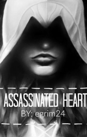Assassinated Heart by egrim24