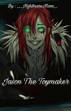 Jason The Toymaker by ___NightmareMoon__