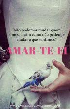AMAR-TE-EI by CarolinaDionisio6