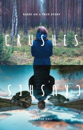 Crushes by hashtagcali