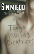 Sin miedo || ChenMin  by Mitchekiller117