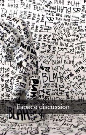 Espace discussion (et bla bla bla, et bla bla bla, et bla bla bla...) by ZeilaJells