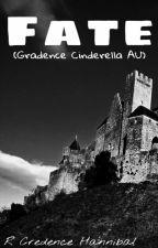 Fate (Gradence Cinderella AU) by R_Credence_Hannibal