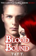 Blood Bound by Taytay91