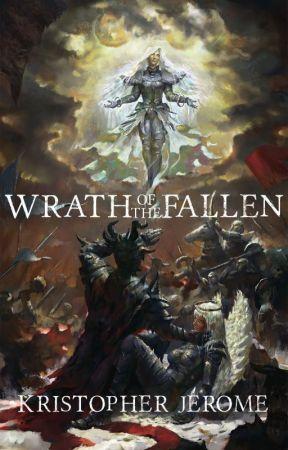 Wrath of the Fallen by darktidingspress