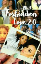 Forbidden Love 2.0 (Norminah) by norminaah