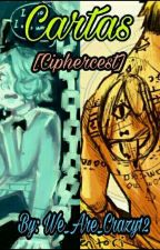 Cartas. [Ciphercest]  by We_Are_Crazy12