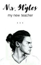 Mr.Styles my new teacher by bangtanbye