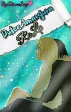 Dulce Amargura~ RoLu by DianaJmz