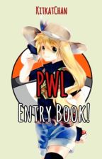 PWL Entry Book! by KitkatChan