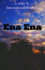 Ena Ena by 5summerand1direction