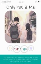 Only You & Me | (Levi x Reader) | Alternate Universe by Aliyagaming